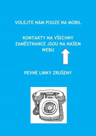 Volejte nám na mobily